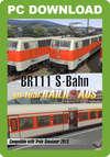 Virtual Railroads DB BR111 S-Bahn Expert-Line